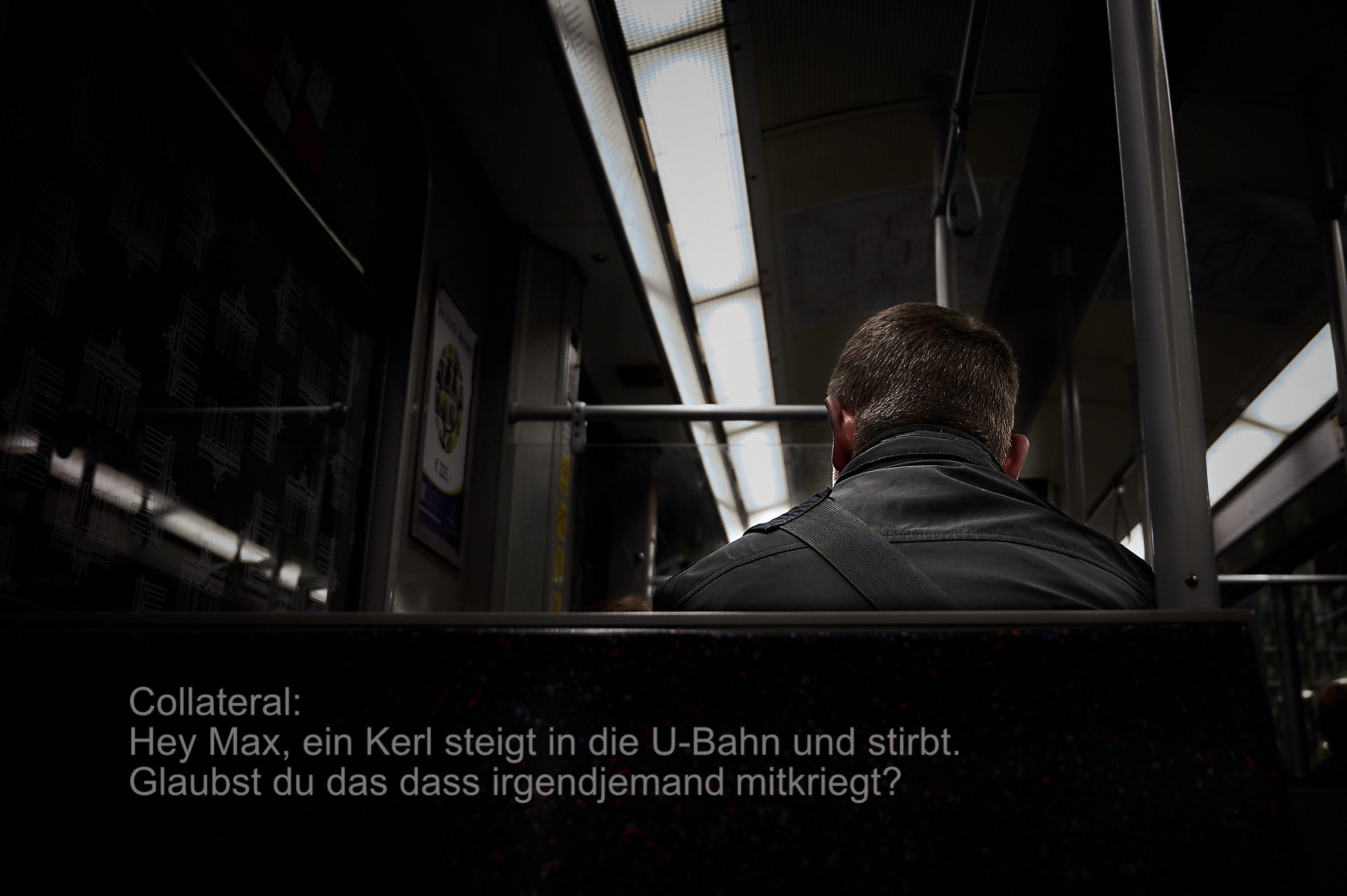 Photoauge / Hey Max, ein Kerl steigt in die U-Bahn und stirbt. Glaubst du das dass irgendjemand mitkriegt? - Collateral